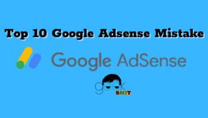 Google Adsense Mistake